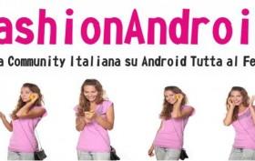 Intervista a Fashion Android, la prima community android italiana al femminile