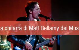 La chitarra di Matt Bellamy dei Muse