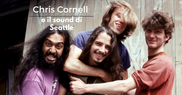 Chris Cornell e il sound di Seattle